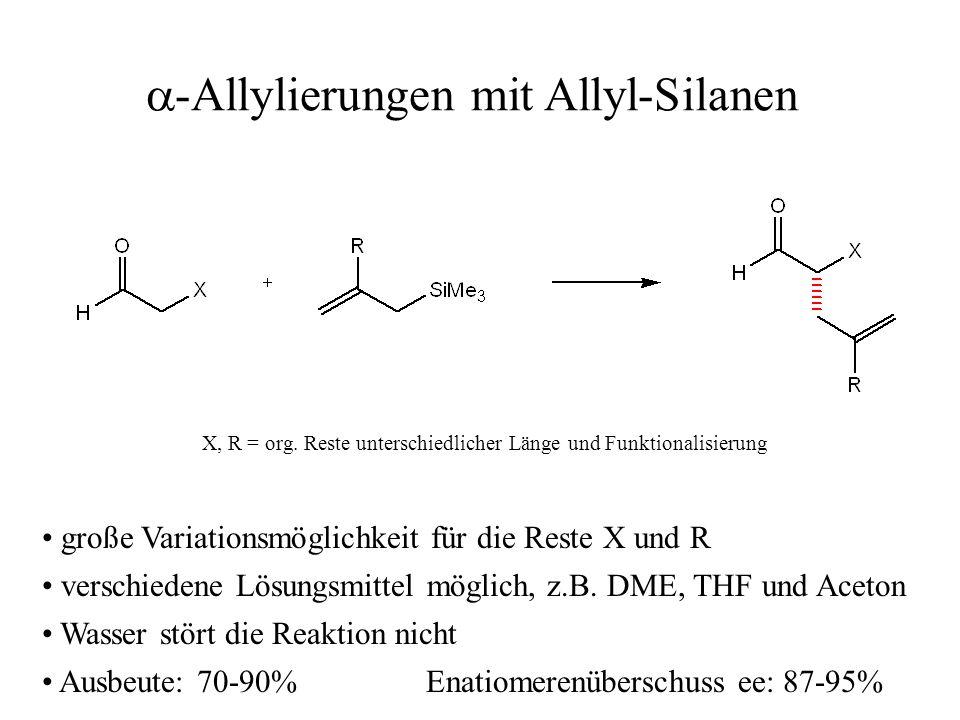 a-Allylierungen mit Allyl-Silanen