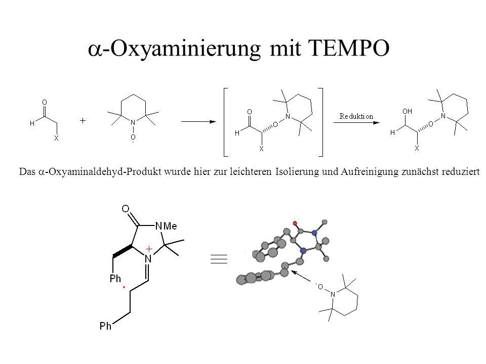 a-Oxyaminierung mit TEMPO