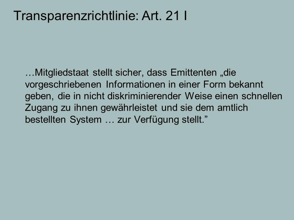 Transparenzrichtlinie: Art. 21 I