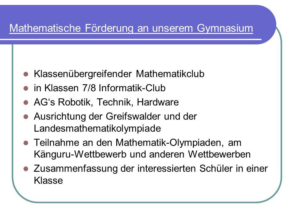 Mathematische Förderung an unserem Gymnasium