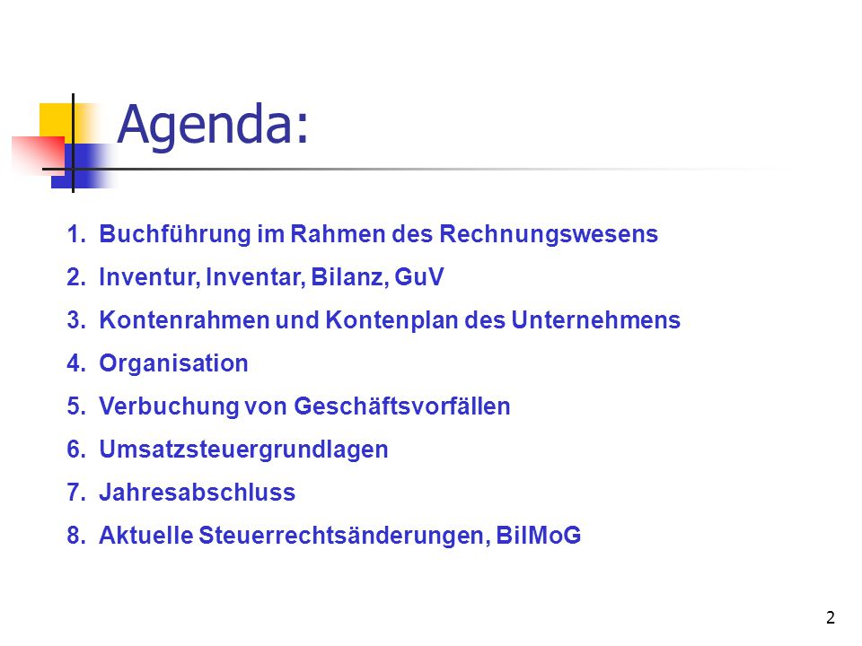 Agenda: Buchführung im Rahmen des Rechnungswesens