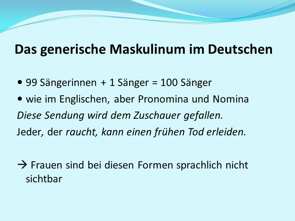 Das generische Maskulinum im Deutschen