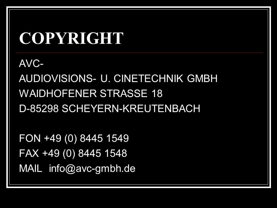 COPYRIGHT AVC- AUDIOVISIONS- U. CINETECHNIK GMBH