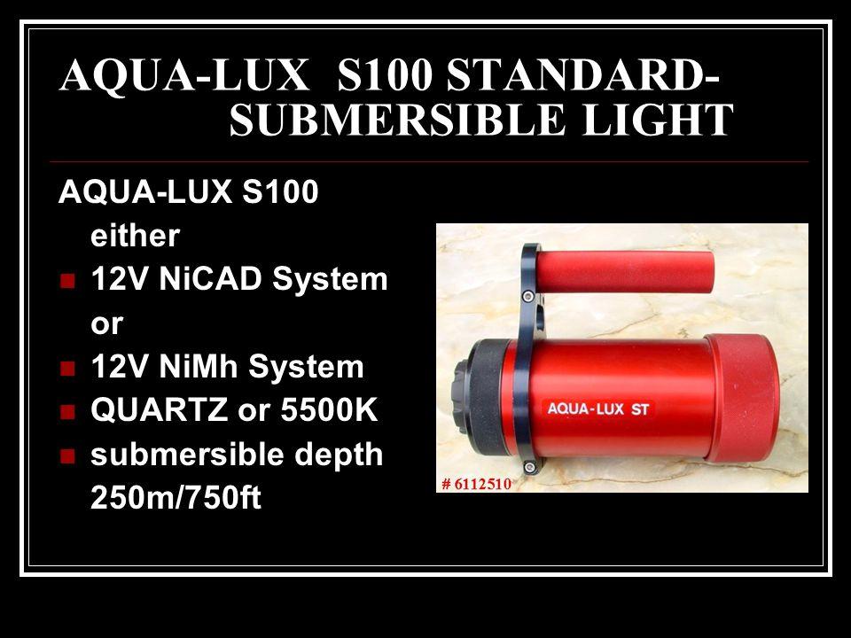 AQUA-LUX S100 STANDARD- SUBMERSIBLE LIGHT