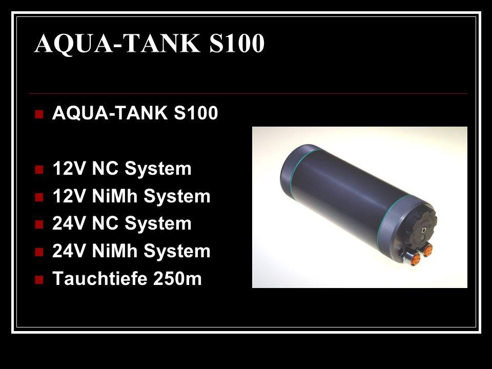 AQUA-TANK S100 AQUA-TANK S100 12V NC System 12V NiMh System