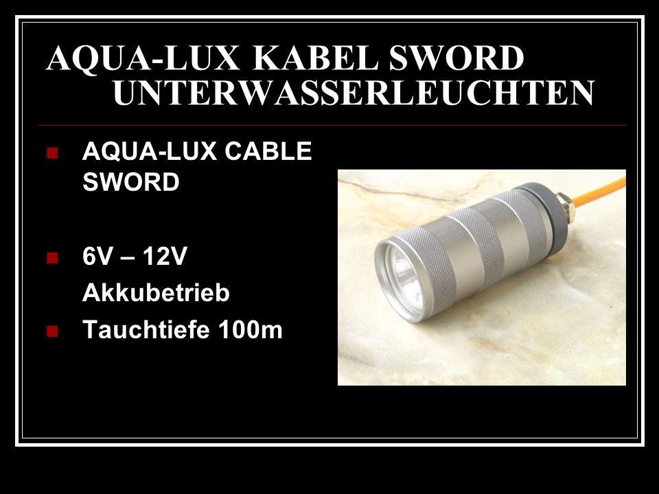 AQUA-LUX KABEL SWORD UNTERWASSERLEUCHTEN