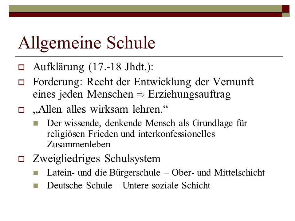 Allgemeine Schule Aufklärung (17.-18 Jhdt.):