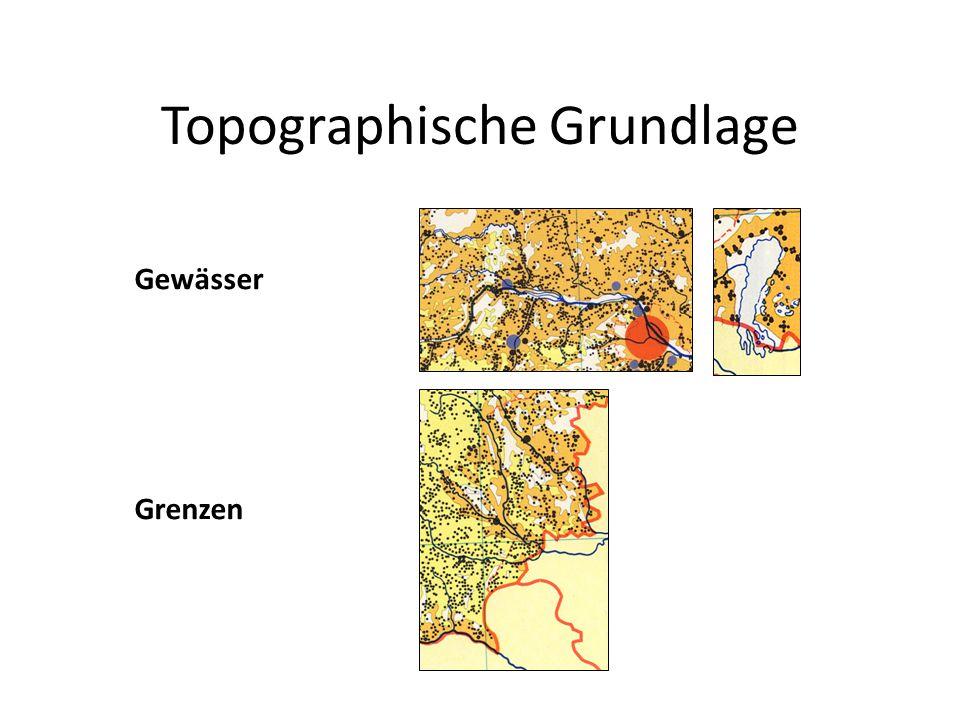 Topographische Grundlage