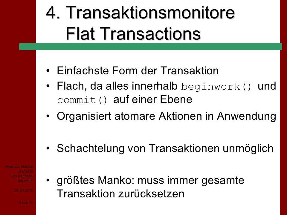 4. Transaktionsmonitore Flat Transactions