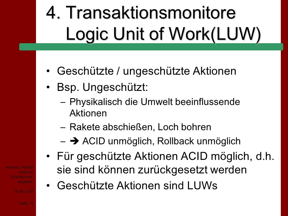 4. Transaktionsmonitore Logic Unit of Work(LUW)