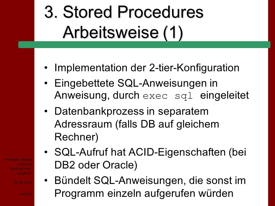 3. Stored Procedures Arbeitsweise (1)