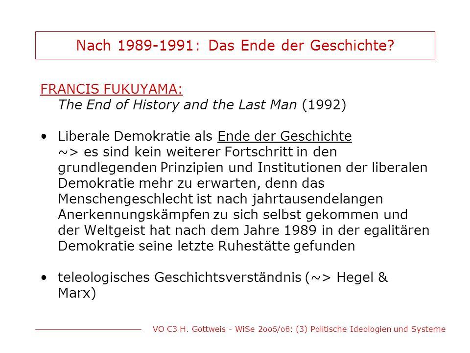 Nach 1989-1991: Das Ende der Geschichte