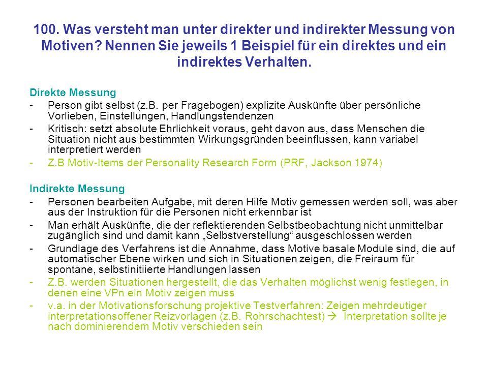 100. Was versteht man unter direkter und indirekter Messung von Motiven Nennen Sie jeweils 1 Beispiel für ein direktes und ein indirektes Verhalten.