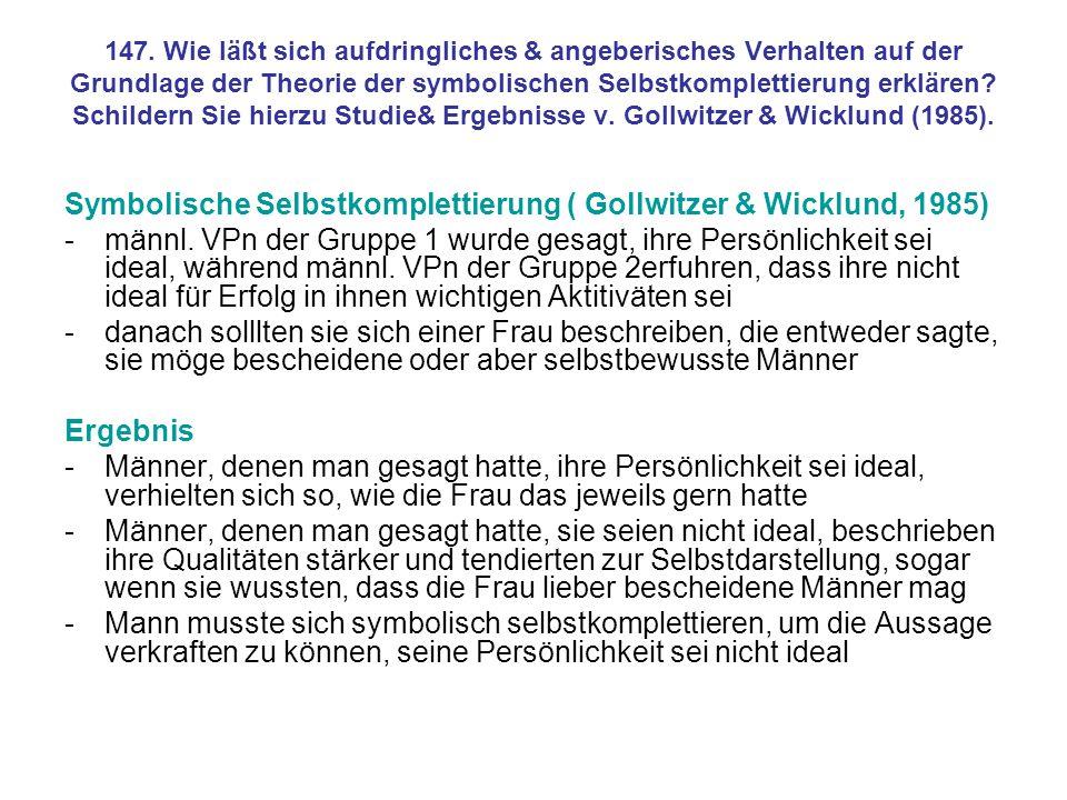 Symbolische Selbstkomplettierung ( Gollwitzer & Wicklund, 1985)