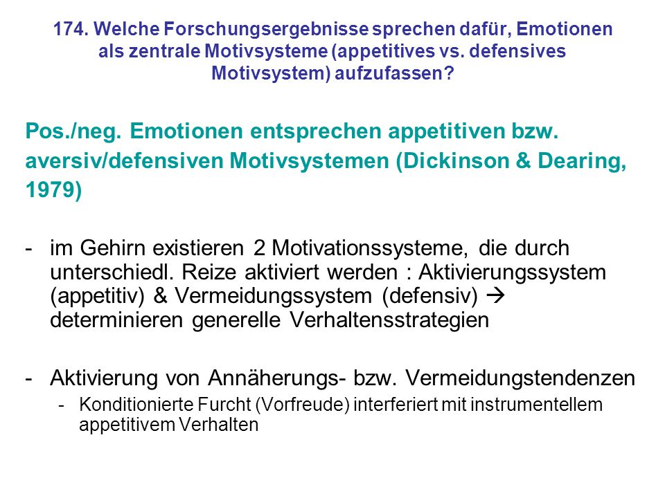 Pos./neg. Emotionen entsprechen appetitiven bzw.
