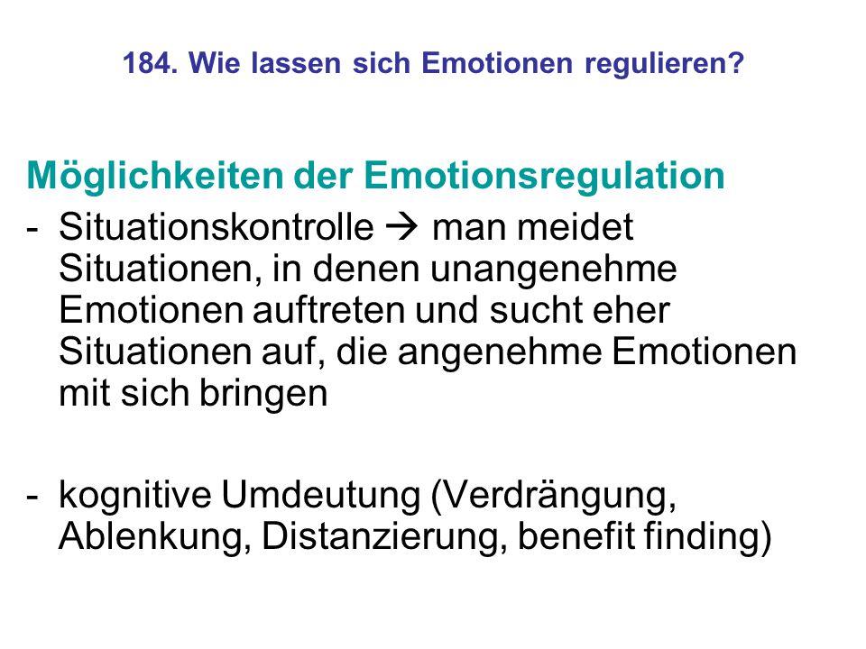 184. Wie lassen sich Emotionen regulieren