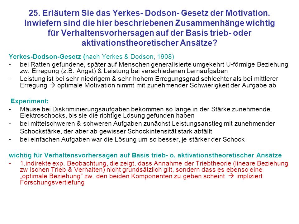25. Erläutern Sie das Yerkes- Dodson- Gesetz der Motivation