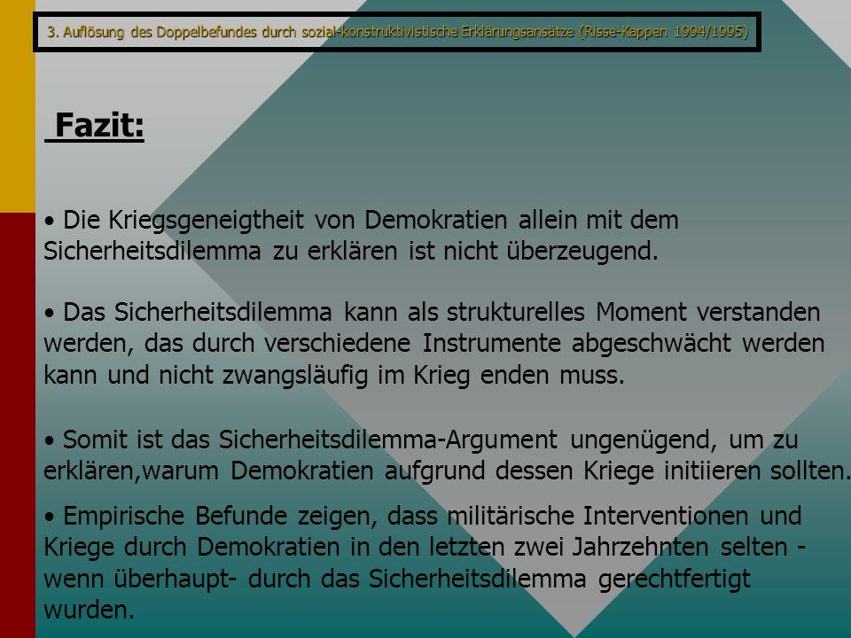 3. Auflösung des Doppelbefundes durch sozial-konstruktivistische Erklärungsansätze (Risse-Kappen 1994/1995)