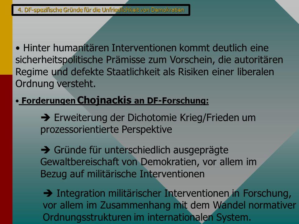 Forderungen Chojnackis an DF-Forschung: