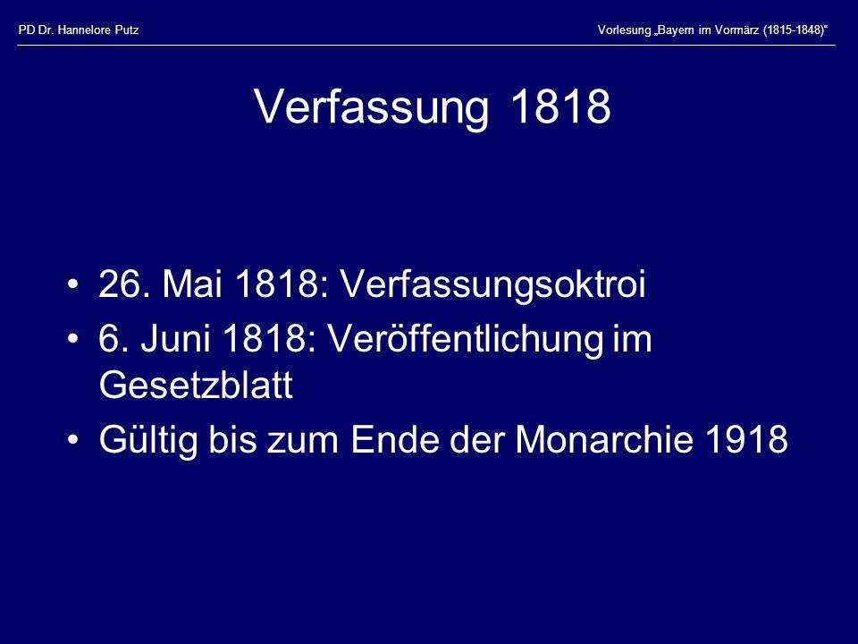 Verfassung 1818 26. Mai 1818: Verfassungsoktroi