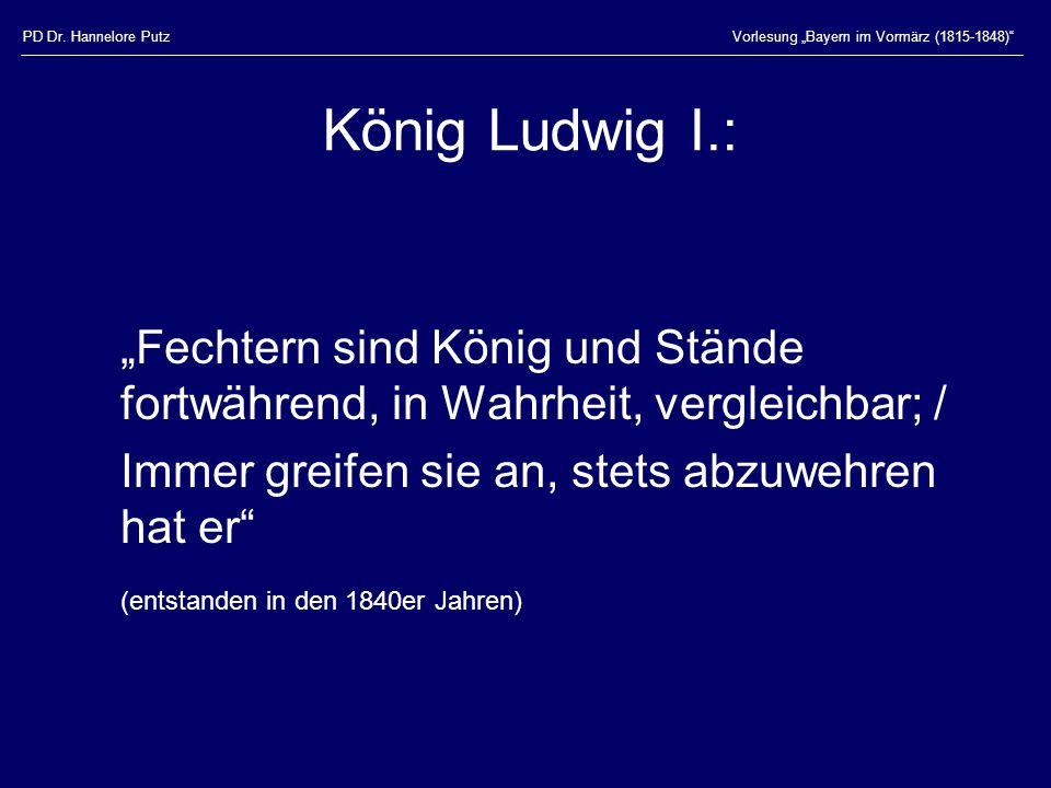 """PD Dr. Hannelore Putz Vorlesung """"Bayern im Vormärz (1815-1848) König Ludwig I.:"""