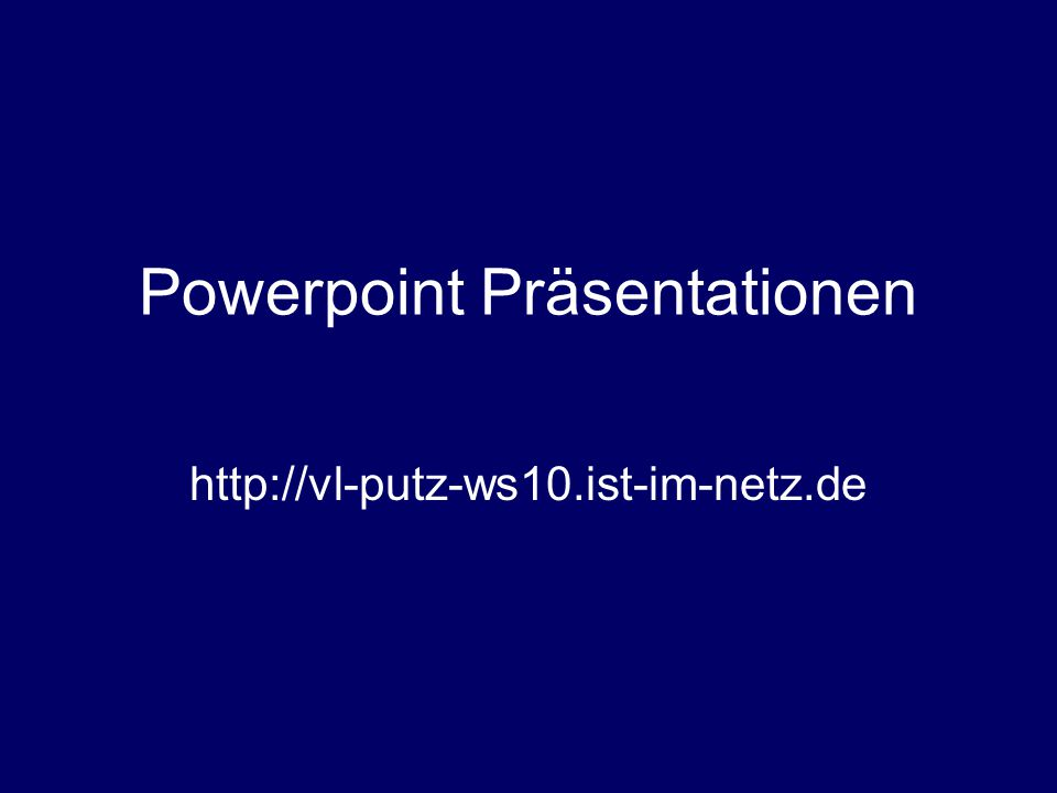 Powerpoint Präsentationen
