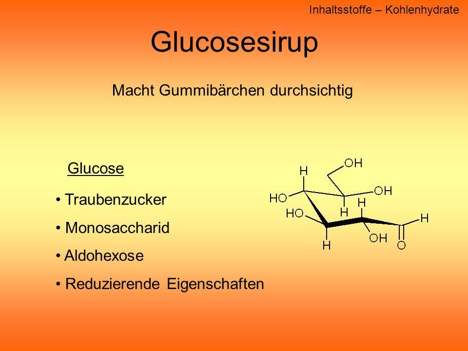 Glucosesirup Macht Gummibärchen durchsichtig Glucose Traubenzucker