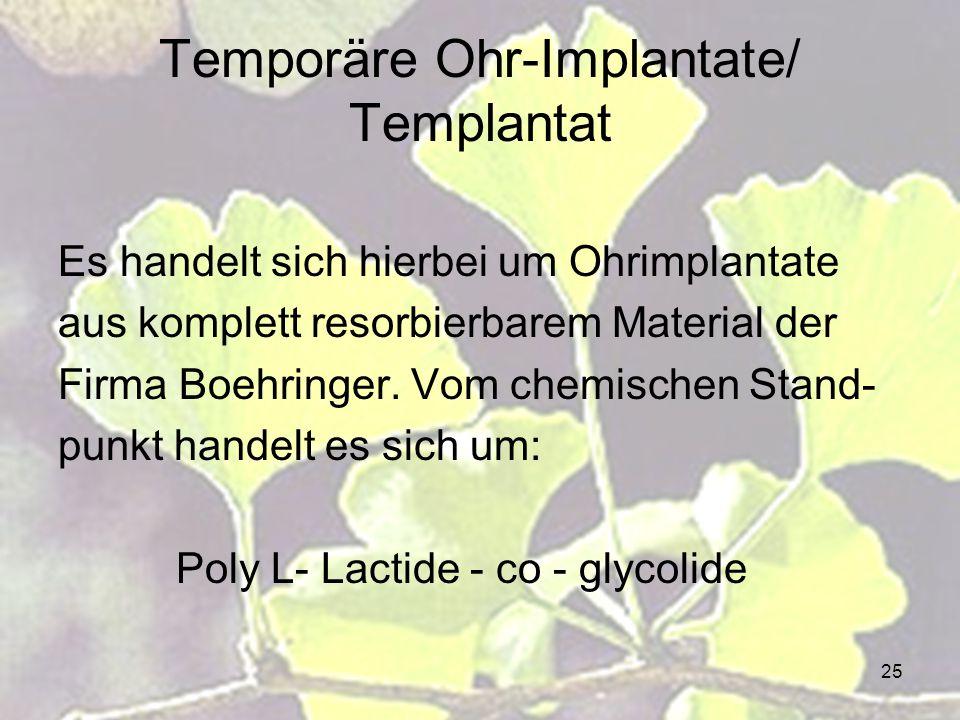 Temporäre Ohr-Implantate/ Templantat