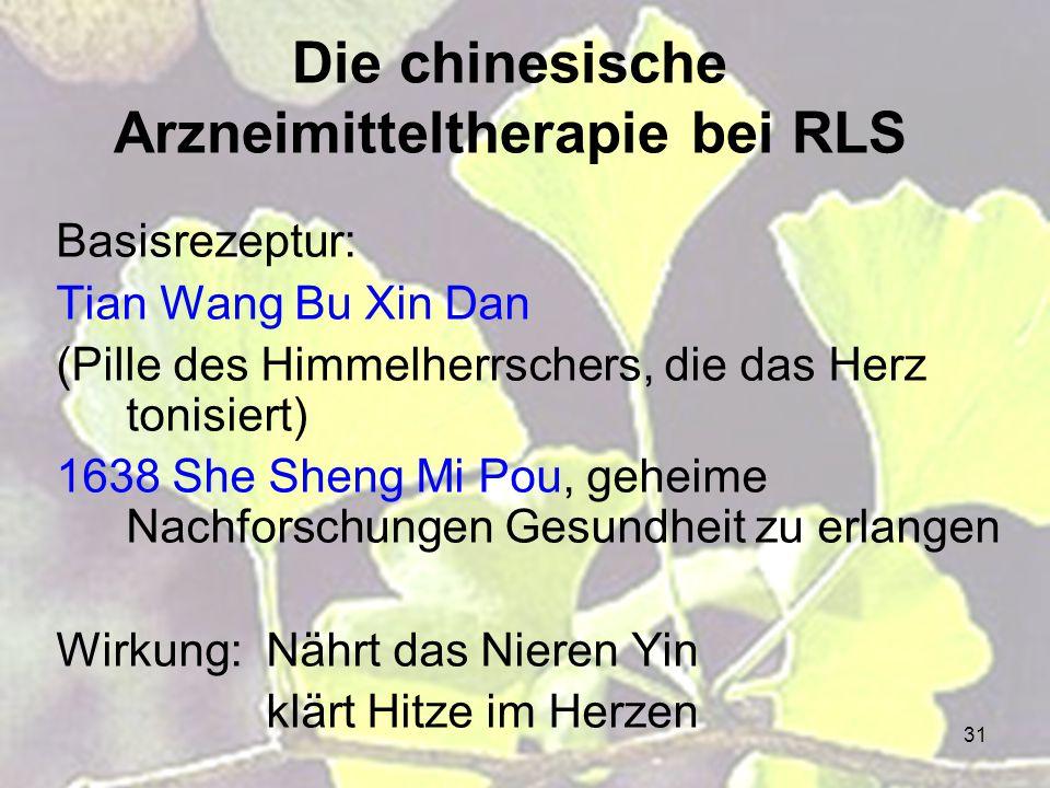 Die chinesische Arzneimitteltherapie bei RLS
