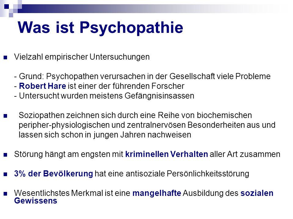 Was ist Psychopathie Vielzahl empirischer Untersuchungen