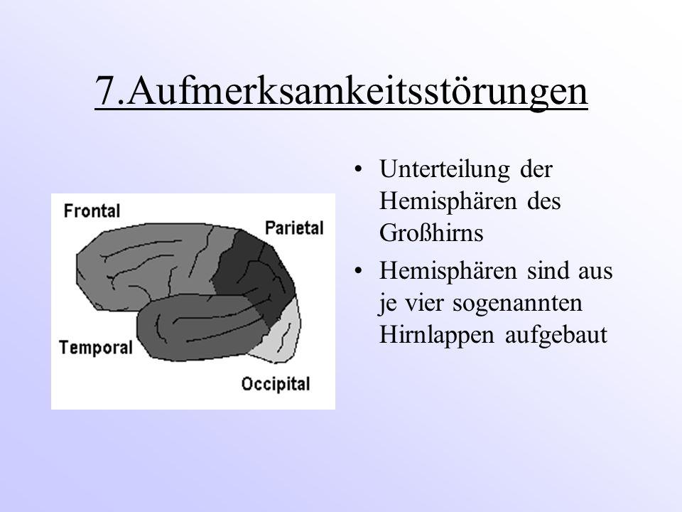 7.Aufmerksamkeitsstörungen