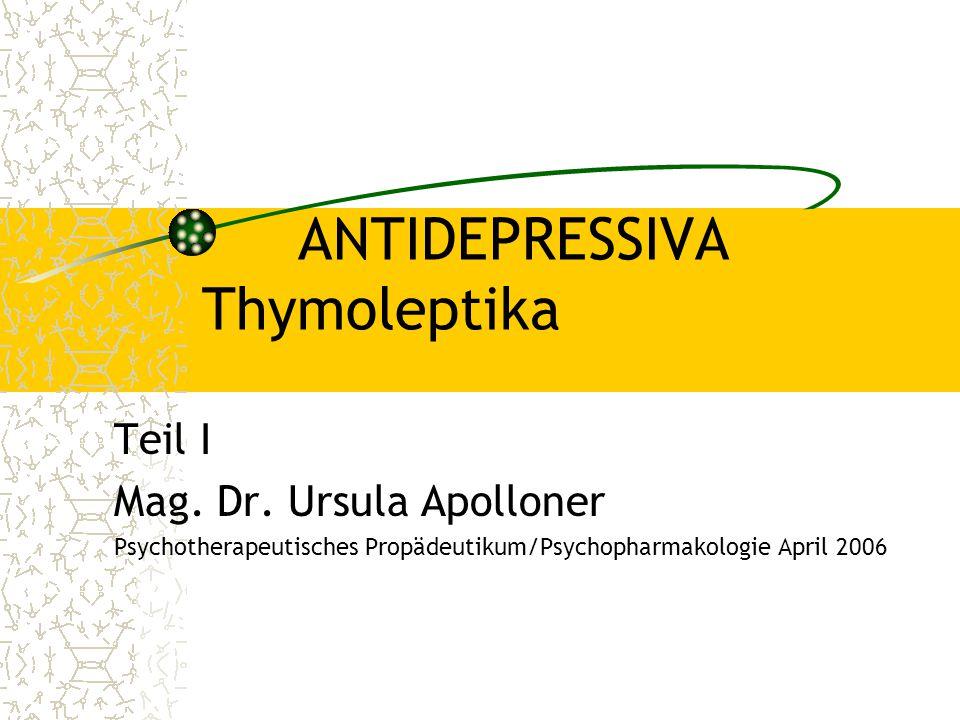 ANTIDEPRESSIVA Thymoleptika