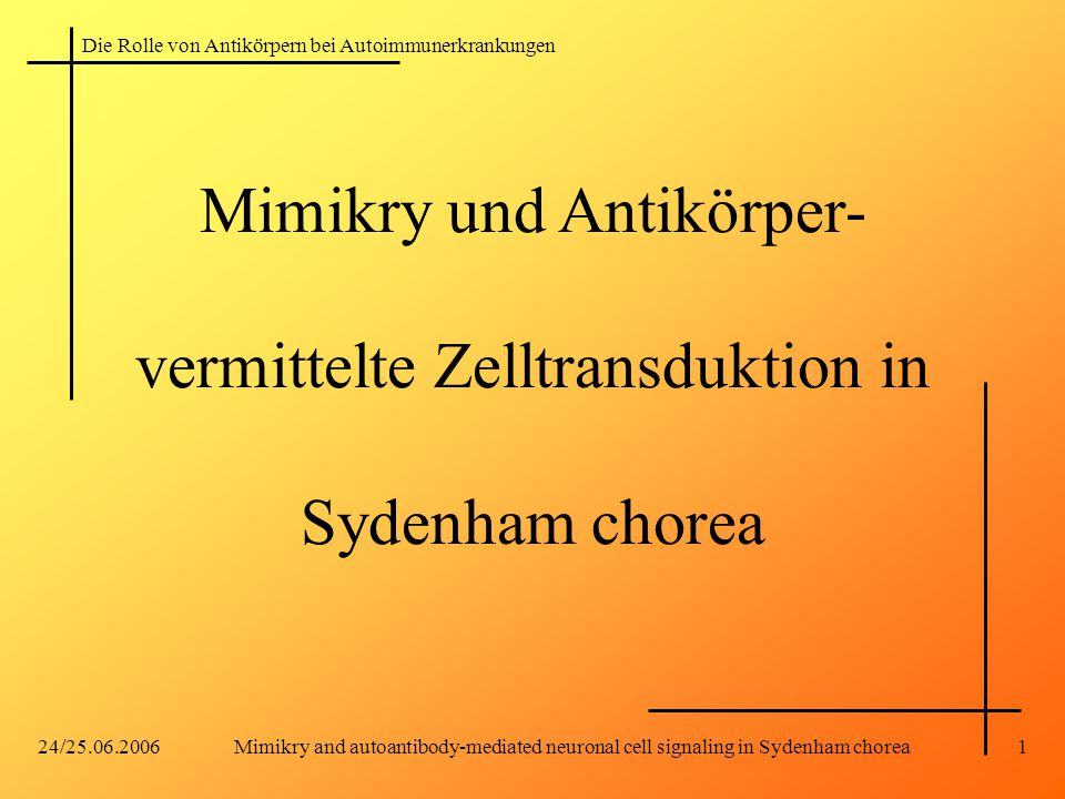 Mimikry und Antikörper- vermittelte Zelltransduktion in