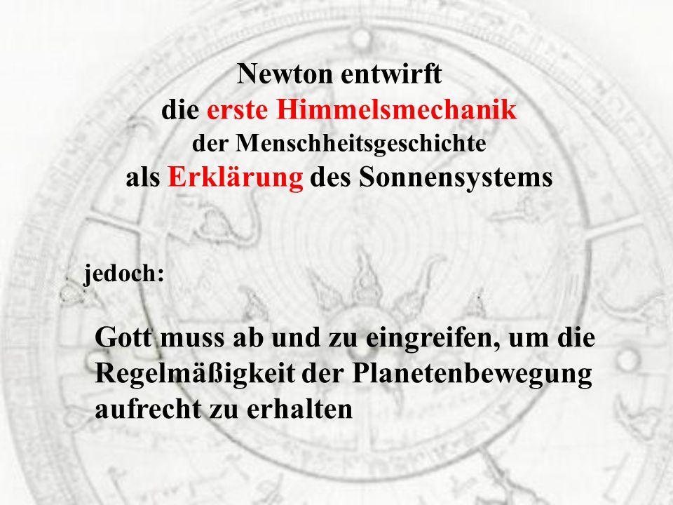 die erste Himmelsmechanik als Erklärung des Sonnensystems