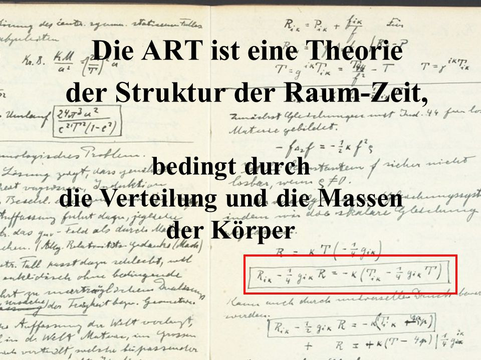 Die ART ist eine Theorie der Struktur der Raum-Zeit,
