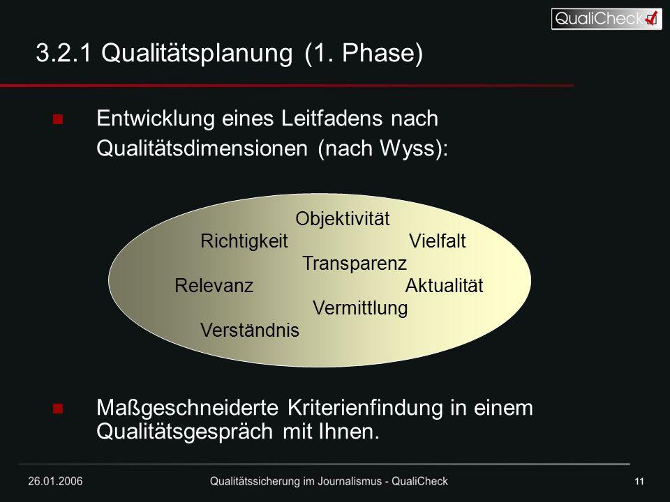 3.2.1 Qualitätsplanung (1. Phase)