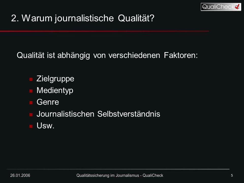 2. Warum journalistische Qualität