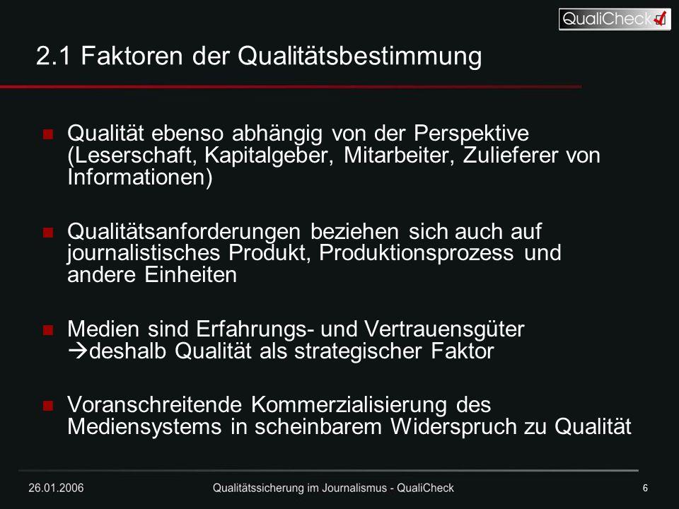2.1 Faktoren der Qualitätsbestimmung