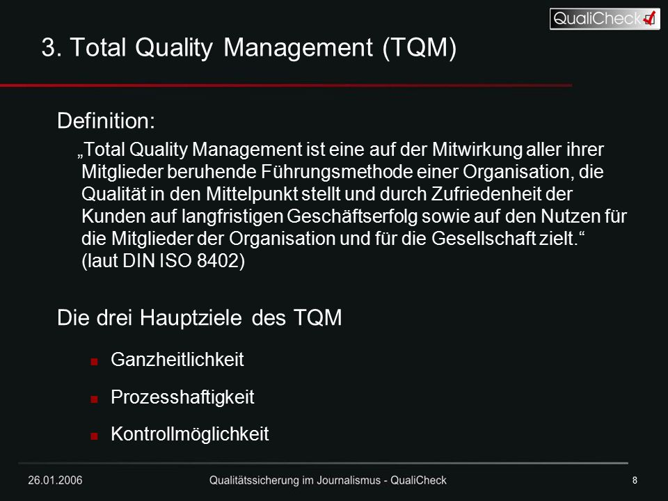 3. Total Quality Management (TQM)