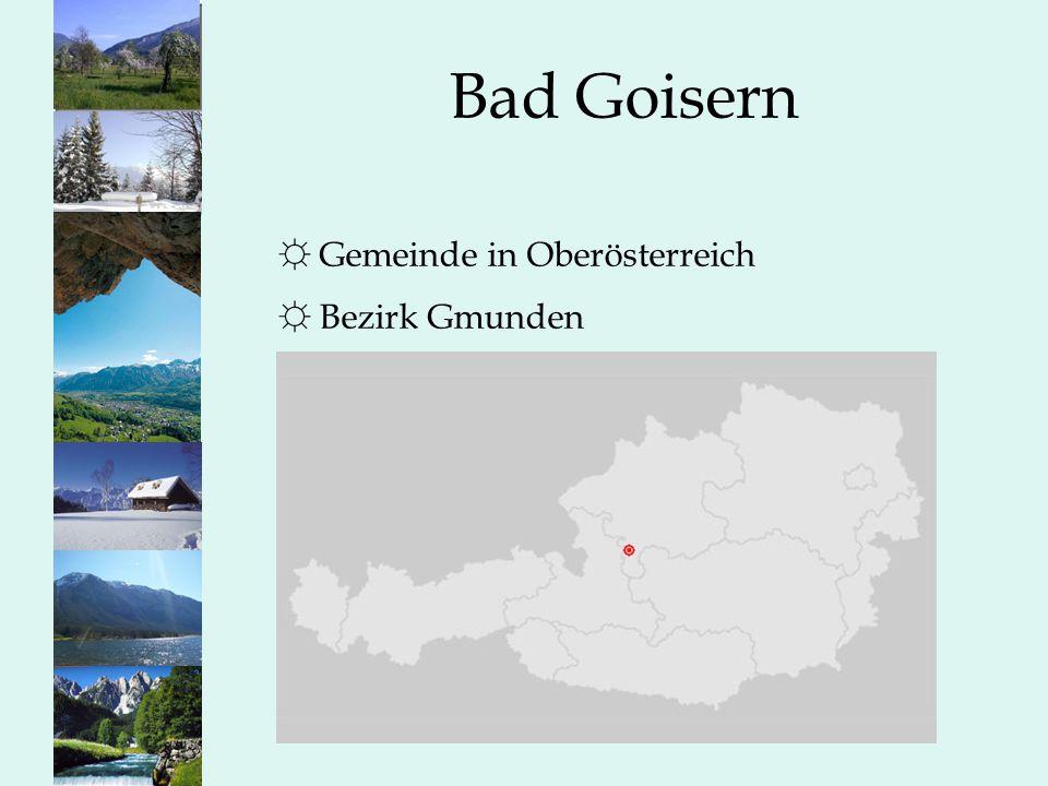 Bad Goisern Gemeinde in Oberösterreich Bezirk Gmunden Einleitung