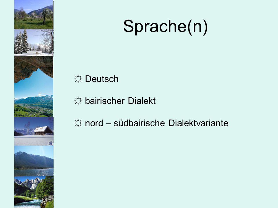 Sprache(n) Deutsch bairischer Dialekt
