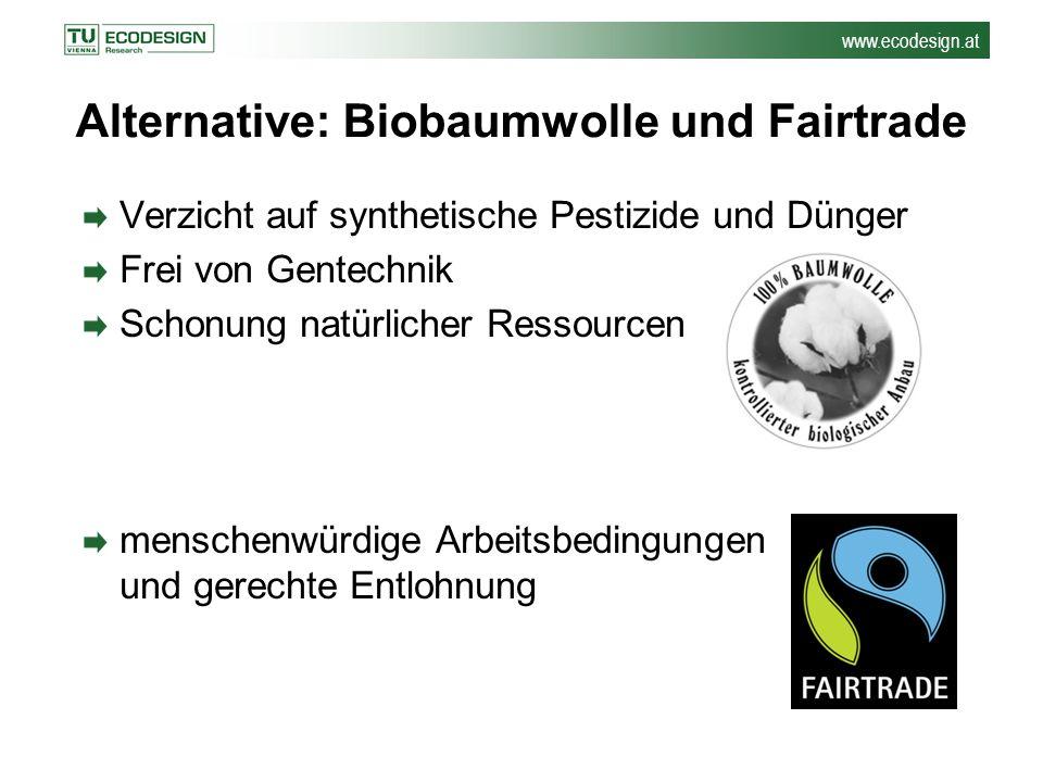 Alternative: Biobaumwolle und Fairtrade
