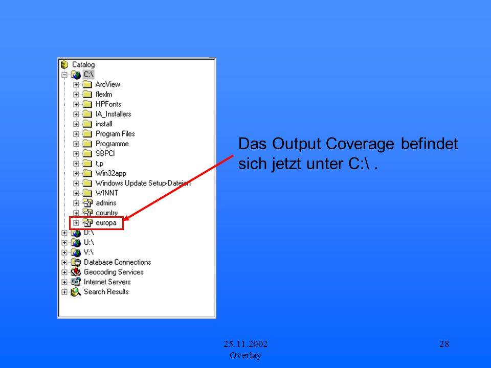 Das Output Coverage befindet sich jetzt unter C:\ .