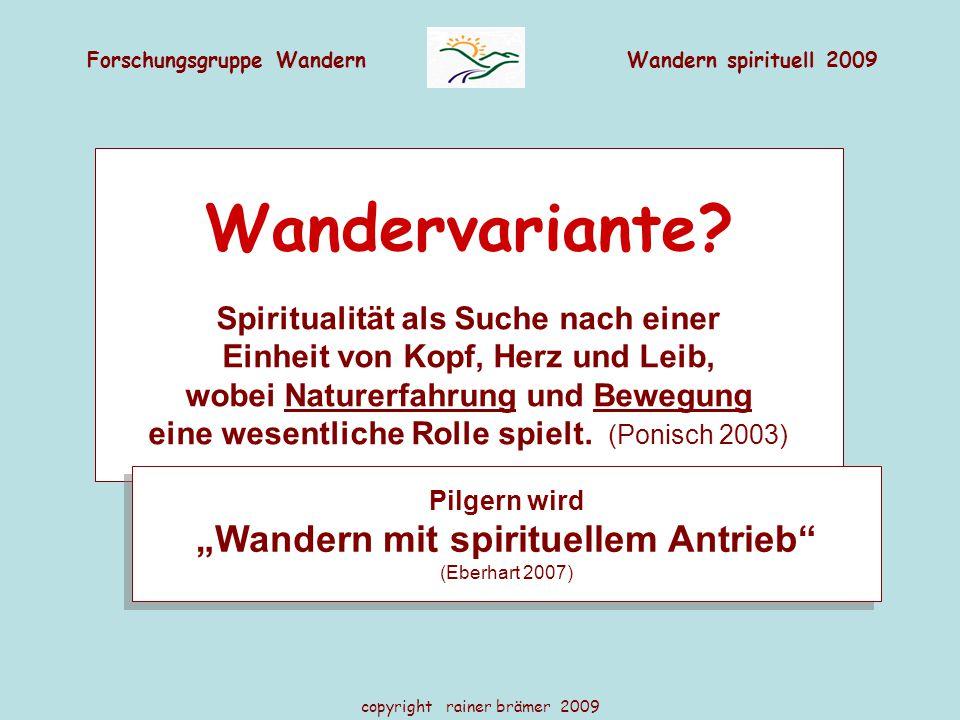 """Wandervariante """"Wandern mit spirituellem Antrieb"""