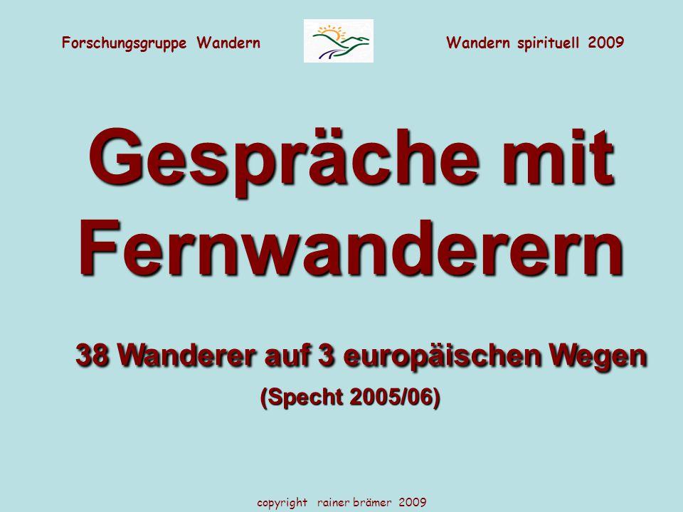 38 Wanderer auf 3 europäischen Wegen