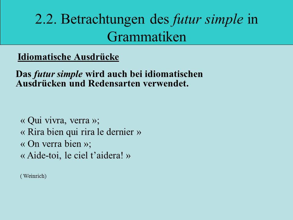 2.2. Betrachtungen des futur simple in Grammatiken