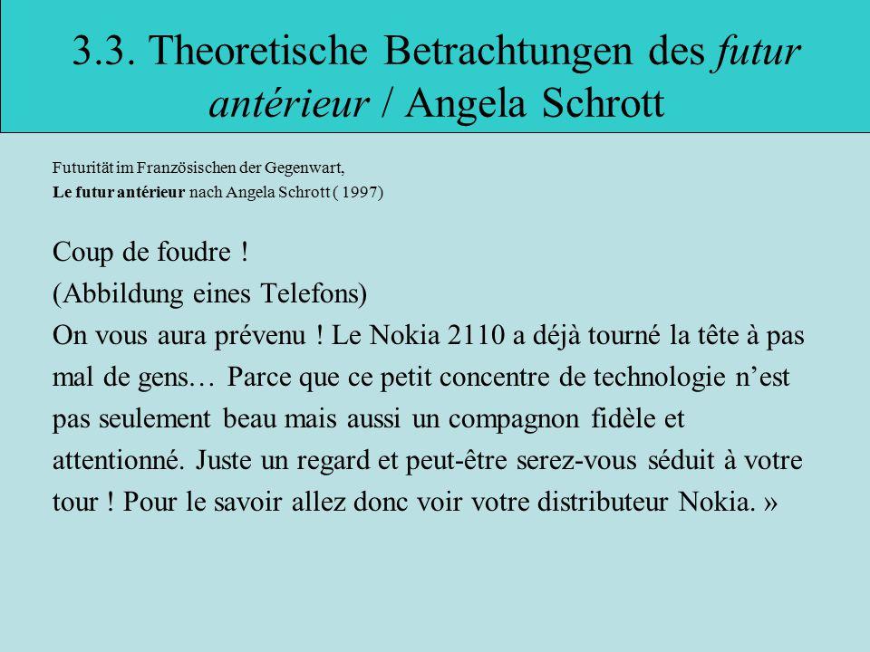 3.3. Theoretische Betrachtungen des futur antérieur / Angela Schrott