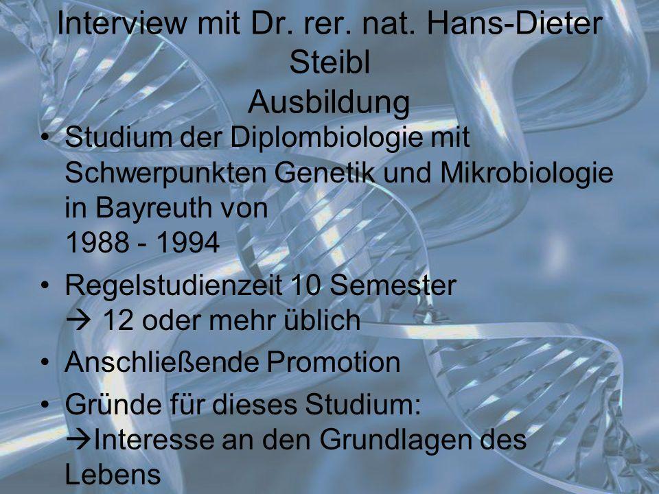 Interview mit Dr. rer. nat. Hans-Dieter Steibl Ausbildung
