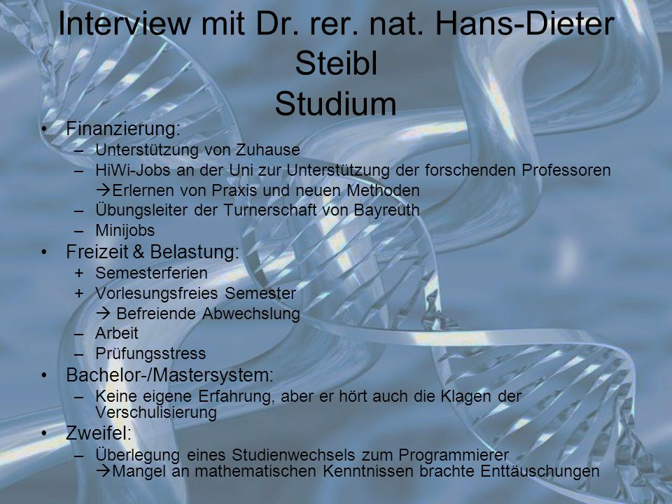 Interview mit Dr. rer. nat. Hans-Dieter Steibl Studium