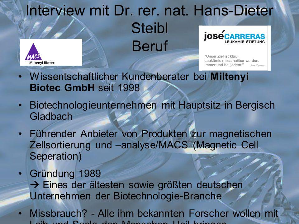 Interview mit Dr. rer. nat. Hans-Dieter Steibl Beruf